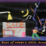 <b>The Best of What Still Around – ep.8</b>