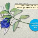 <b>Audible Weed Walk – ep.56 The Science of Art - How to get started as a weeder</b>