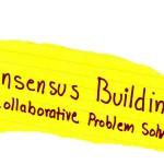 <b>Consensus Builds Harmony, Unity</b>