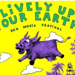 Lively Up Your Earth poster