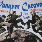 Vanaver Caravan at CRIPA on 30th of January
