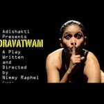 Nidravatwam , Sunday at 7pm Sri Aurobindo Auditorium, Bharat Nivas
