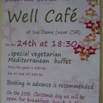 Xmass dinner at Well Cafe, Visitor Centre,