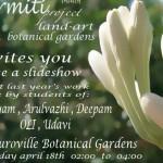 Nirmiti on Sautrday 18th at Botanical Garden
