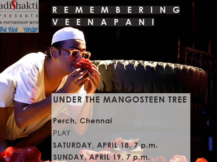 Photographer:web   Under the Mangosteen Tree at Adishakti 18th, 19th at 7pm