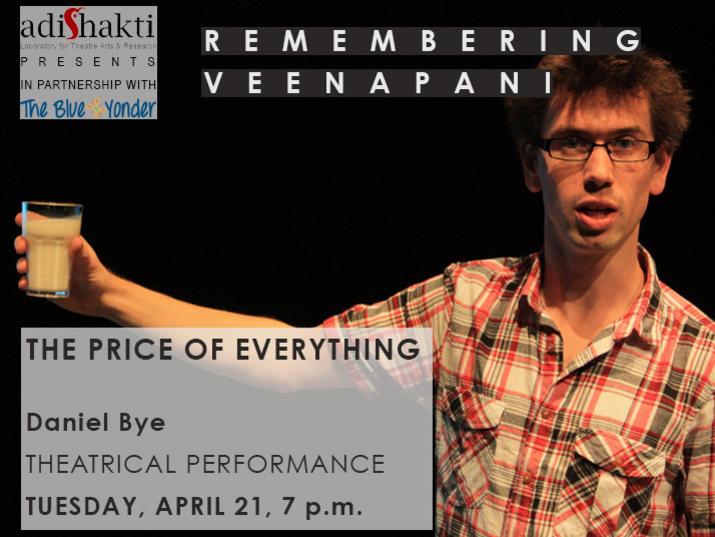 Photographer:web   The Price of Everything at Adishakti on 21st at 7pm