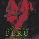 Black Rhytms of Peru, by ethnomusicologist Heidi Carolyn Feldman