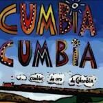 <b>Cumbia Cumbia</b>