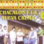 Chaclon  y su Nueva Crema