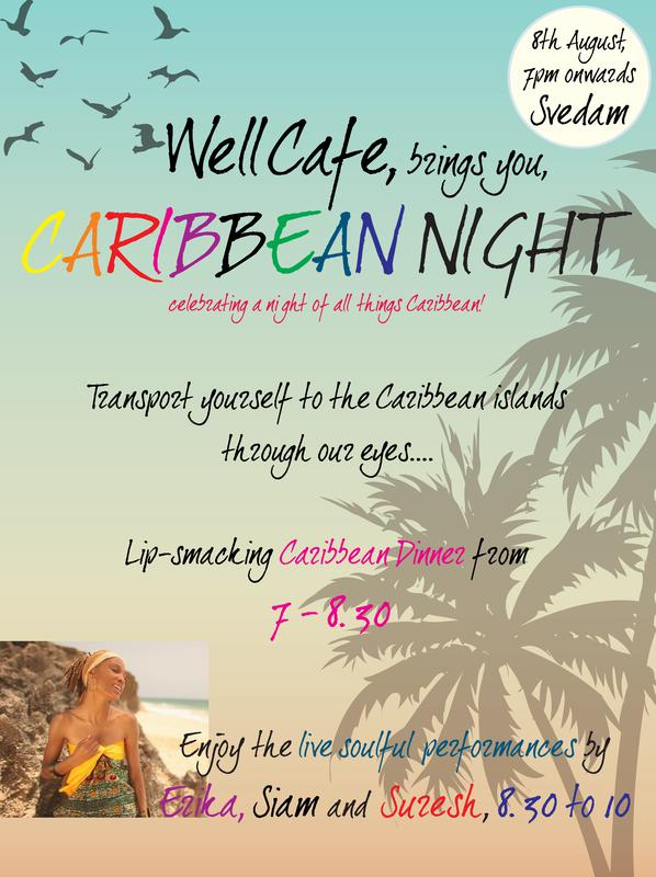 Photographer:web | CAribbean Night at Well Caffe from 7pm onward, concert at 8.30pm , 8th og August