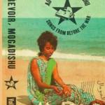 'Au Revoir, Mogadishu', Jakarta Records and Caykh Recordings