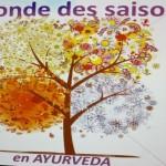 <b>La ronde des saisons en Ayurveda</b>