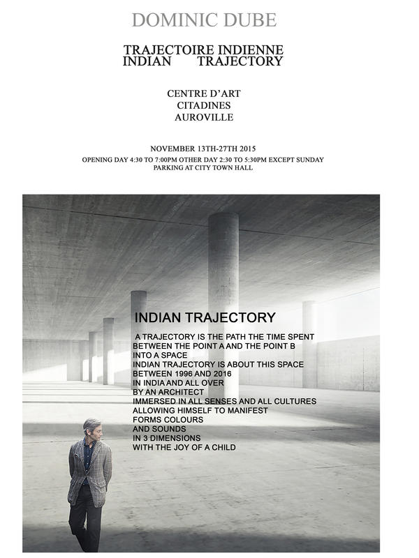 Photographer:web | Dominic Dube - Indian Trajectory, 13th to 27th of November at Citadine