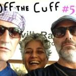 <b>Off the Cuff - 53</b>