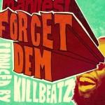 M.anifest Forget Dem