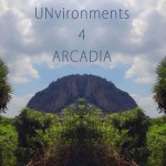<b>Unvironments 4: Arcadia</b>
