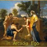 In Arcadia Ego