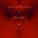 Unvironments 5