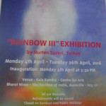 Rainbow III inauguration of exhibition at Kala Kendra today