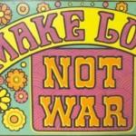 Make love love not war