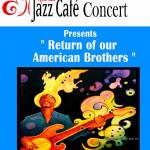 Jazz Cafe 22nd at 8pm at VC