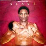 Slave - Just a Touc of Love
