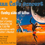 The Funky Side of Life at Visitor's Centre on 28th at 7.30pm