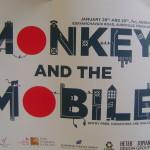 Moneky and the  Mobile at Adishakti 28th 29th at 7pm
