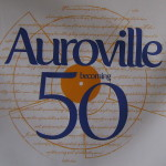 Auroville becoming 50
