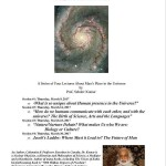 Lecturs about man's place in the universe by Dr. Sedhev Kumar