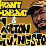 Grant Phabao, Carlton Livingston andLone Ranger