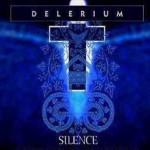 Silence  Delirium