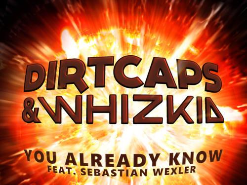 Photographer:web | Dirtcaps & Whizkid - You Already Know