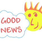 <b>GOOD NEWS TODAY - 9 october 2017</b>