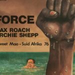 Max Roach and Archie Shepp - Force