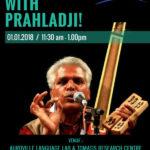 New Year Satsang on 1st at 11.30am with Prahadji Tifanya