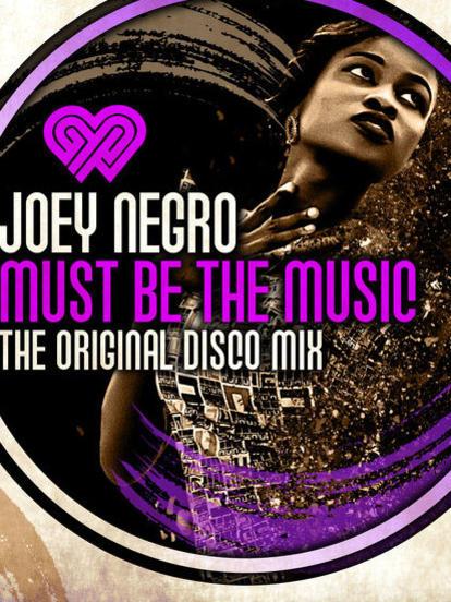Photographer:web | Joey Negro - Must Be The Music