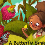 <b>A Butterfly Smile</b>