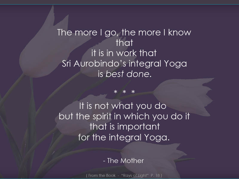 Photographer:web   The Mother on integral Yoga