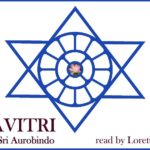 <b>Savitri Book 7, Canto 3, Part 3</b>
